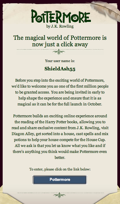 Pottermore access email, also known as, Hogwarts Letter.